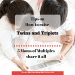 Moms of Multiples share it all: Tips from Twin and Triplet moms