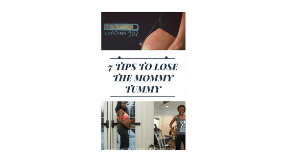 Need tips on How to get rid of the mommy Tummy? how to lose the baby weight after having a baby? Nutrition tips, workout ideas? Look no further, i share some tips that helped me lose the baby weight, get my body back and lose the mommy tummy.