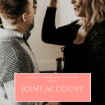 Should you have a Joint account after marriage