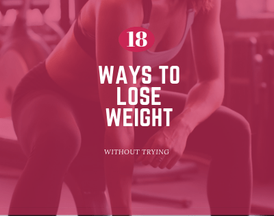 Quick and Easy ways to lose weight for lazy people without much diet and exercise. Weight loss can be hard but you can lose some weight without trying.