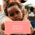 Prayers against Child Abuse