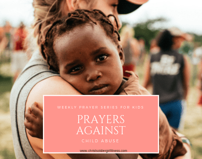 As women, wives and mothers we are coming together to pray against child abuse, neglect, physical, emotional and sexual abuse in children around the world