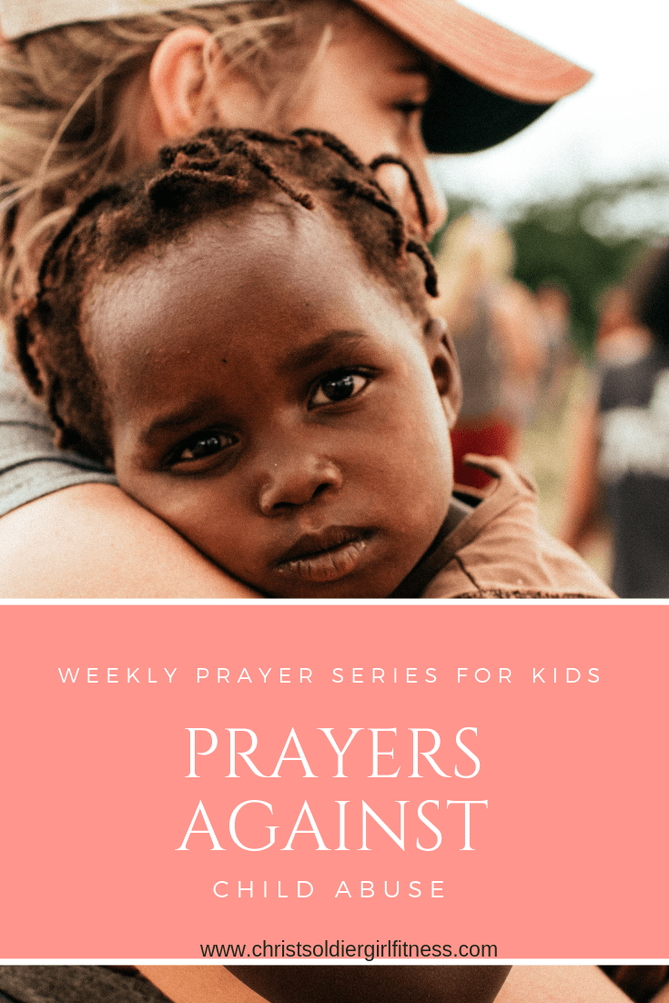 Praying war room prayers against child abuse in children around the world. We stand together in faith as women, wives, mothers and cry out to God weekly. This week we are praying against Child abuse.