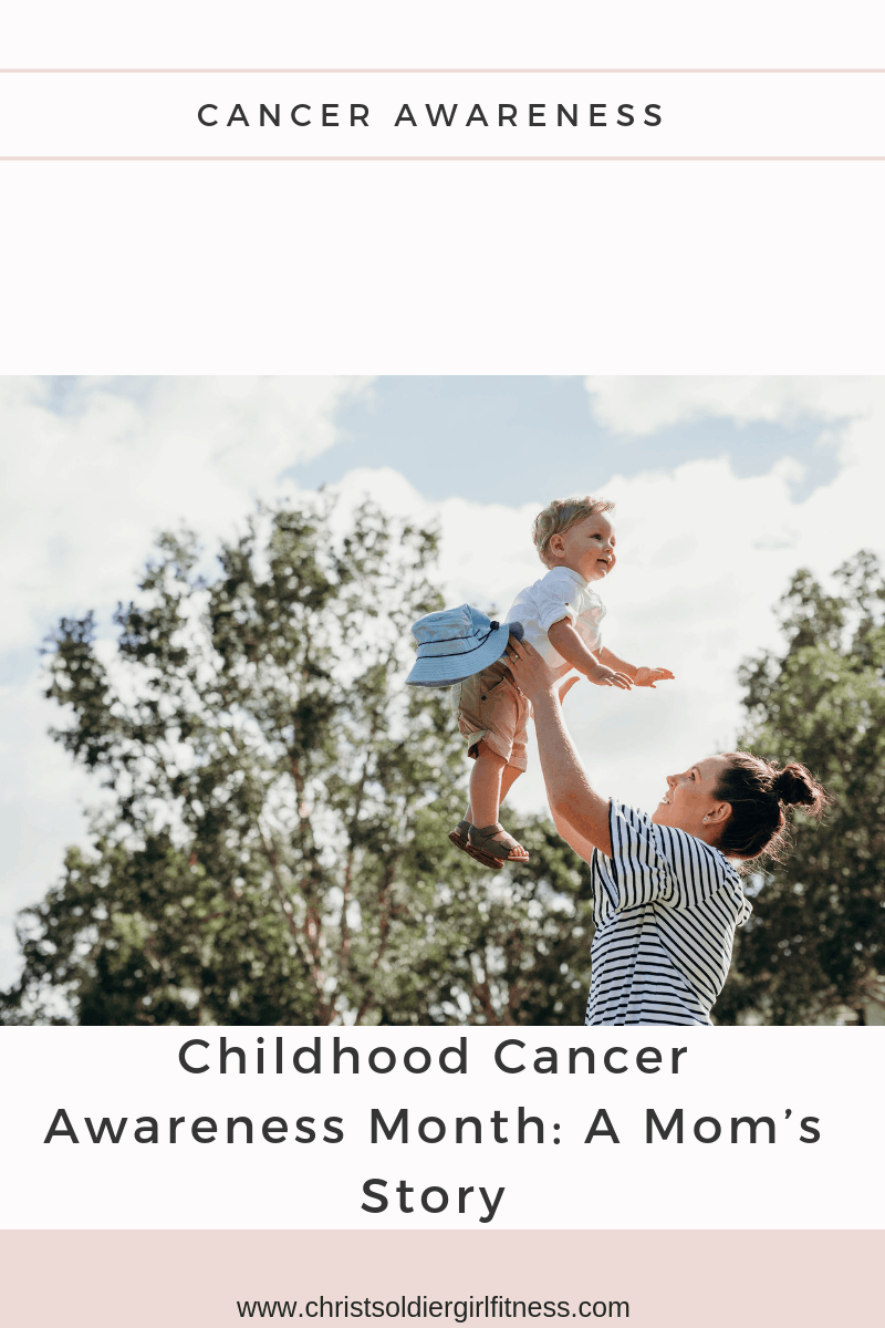 Childhood Cancer Awareness Month: A Mom's Story