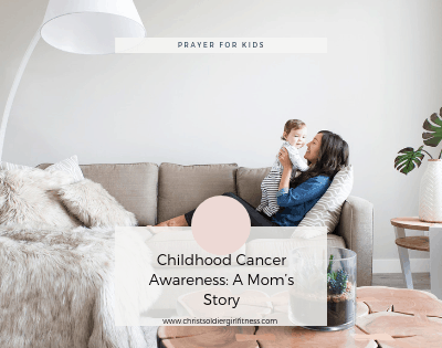 Childhood Cancer Awareness Month: A Mom's Story on her children's battle with Leukemia and her testimony of God being with them