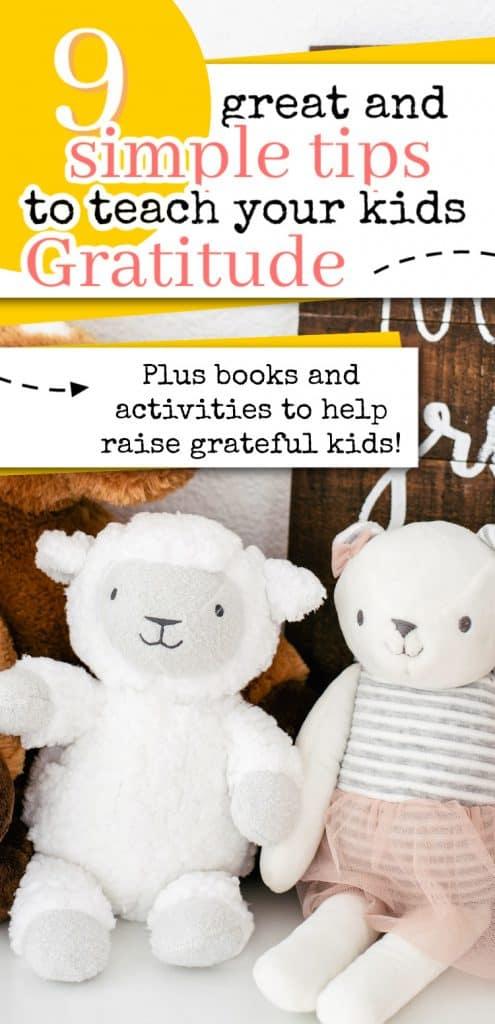 Simple ways to help raise grateful kids plus books and activities on gratitude